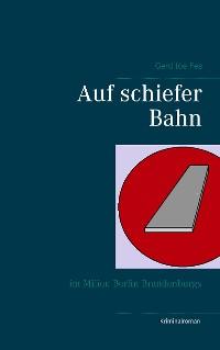 Cover Auf schiefer Bahn