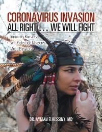 Cover Coronavirus Invasion All Right … We Will Fight