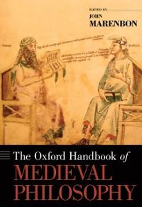 Cover Oxford Handbook of Medieval Philosophy