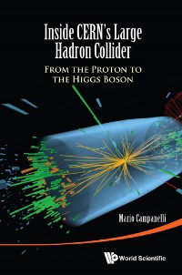 Cover Inside CERN's Large Hadron Collider