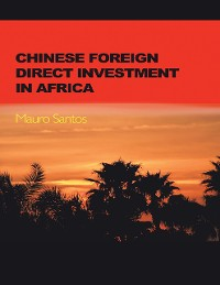 Cover Chinese Foreign Direct Investment In Africa