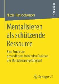Cover Mentalisieren als schützende Ressource