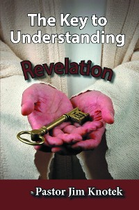 Cover The Key to Understanding Revelation