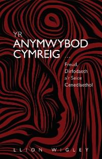 Cover Yr Anymwybod Cymreig