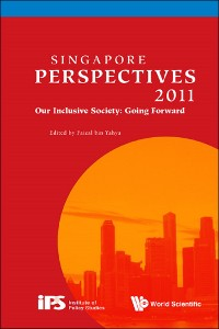 Cover Singapore Perspectives 2011: Our Inclusive Society: Going Forward