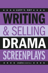 Cover Writing & Selling Drama Screenplays