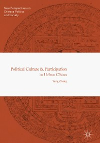 Cover Political Culture and Participation in Urban China