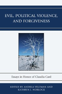 Cover Evil, Political Violence, and Forgiveness