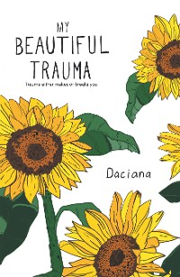 Cover My Beautiful Trauma