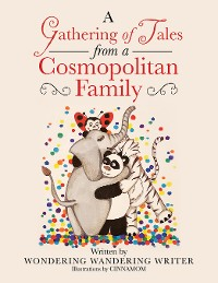 Cover A Gathering of Tales from a Cosmopolitan Family