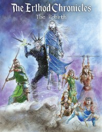 Cover The Erthod Chronicles: The Rebirth