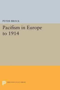 Cover Pacifism in Europe to 1914
