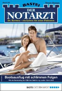 Cover Der Notarzt 347 - Arztroman