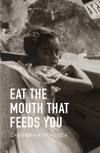 Cover Eat the Mouth That Feeds You