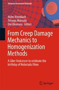 Cover From Creep Damage Mechanics to Homogenization Methods