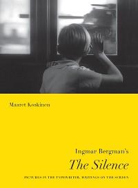Cover Ingmar Bergman's The Silence