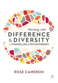 Cover Working with Difference and Diversity in Counselling and Psychotherapy