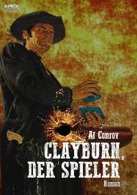 Cover CLAYBURN, DER SPIELER