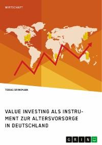 Cover Value Investing als Instrument zur Altersvorsorge in Deutschland. Eine empirische Analyse
