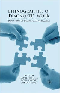Cover Ethnographies of Diagnostic Work