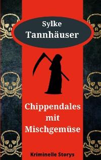 Cover Chippendales mit Mischgemüse