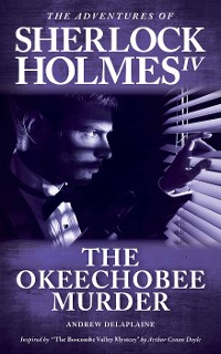 "Cover The Okeechobee Murder - Inspired by ""The Boscombe Valley Mystery"" by Arthur Conan Doyle"