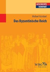 Cover Das Byzantinische Reich