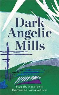 Cover Dark Angelic Mills