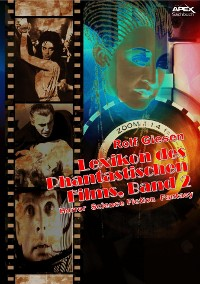 Cover LEXIKON DES PHANTASTISCHEN FILMS, BAND 2 - Horror, Science Fiction, Fantasy