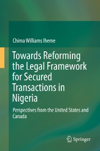 Cover Towards Reforming the Legal Framework for Secured Transactions in Nigeria