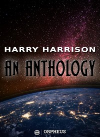 Cover Harry Harrison: An Anthology
