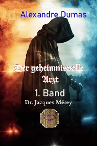 Cover Der geheimnisvolle Arzt - 1. Band