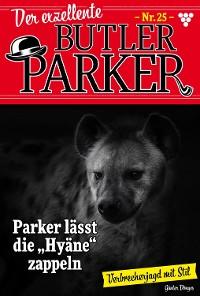 Cover Der exzellente Butler Parker 25 – Kriminalroman