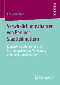 Cover Verwirklichungschancen von Berliner Stadtteilmüttern