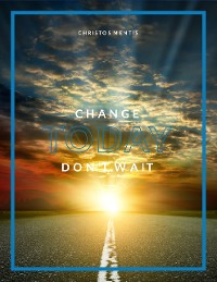 Cover Change Today Don't Wait