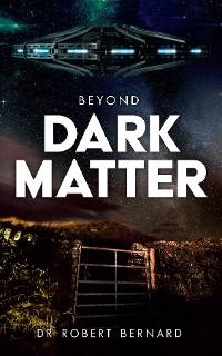 Cover Beyond Dark Matter