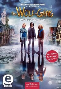 Cover Die Wolf-Gäng - Das Buch zum Film