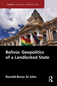 Cover Bolivia: Geopolitics of a Landlocked State