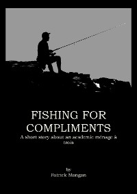 Cover Fishing for compliments
