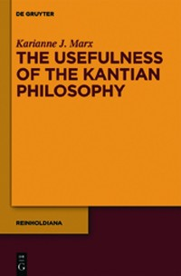 Cover The Usefulness of the Kantian Philosophy