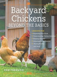 Cover Backyard Chickens Beyond the Basics