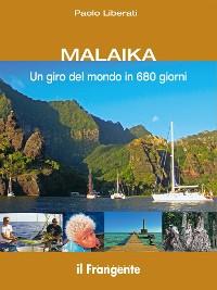 Cover MALAIKA Un giro del mondo in 680 giorni