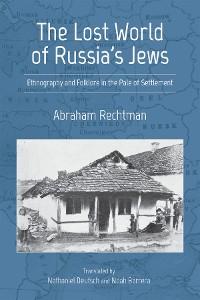 Cover The Lost World of Russia's Jews