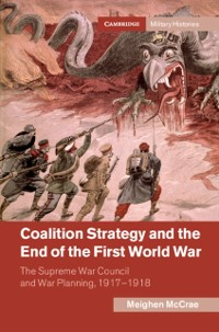 Cover Coalition Strategy and the End of the First World War