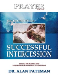 Cover Prayer, Ingredients for Successful Intercession (Part One)
