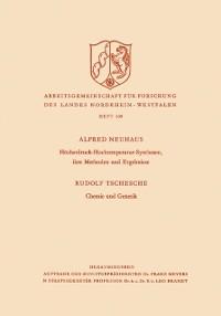 Cover Hochstdruck-Hochtemperatur-Synthesen, ihre Methoden und Ergebnisse. Chemie und Genetik