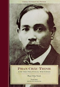 Cover Phan Chau Trinh and His Political Writings