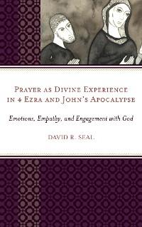 Cover Prayer as Divine Experience in 4 Ezra and John's Apocalypse