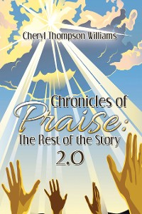 Cover Chronicles of Praise: the Rest of the Story 2.0