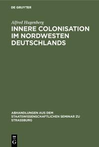 Cover Innere Colonisation im Nordwesten Deutschlands